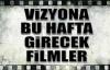 16 Mayıs Vizyona 9 Yeni Film Giriyor, Haftanın Filmleri
